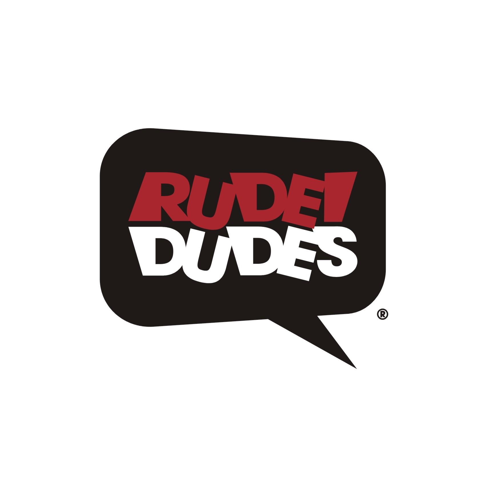 Rude Dudes
